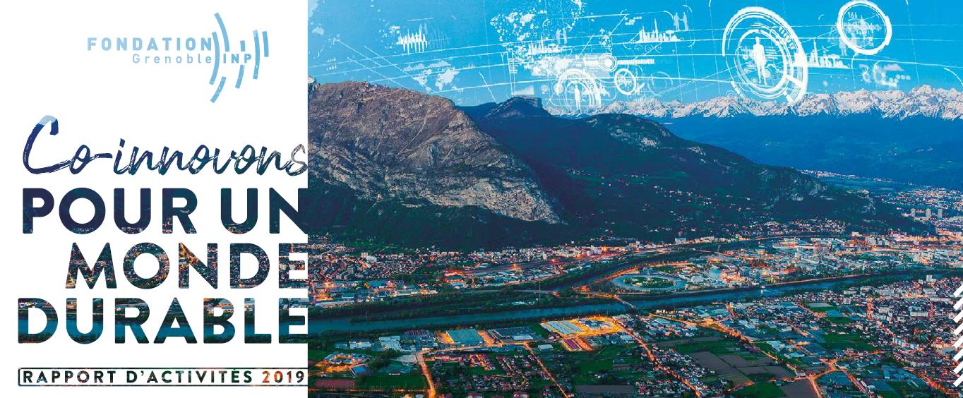 Le rapport d'activité 2019 de la Fondation Grenoble INP est en ligne